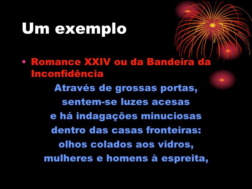 Um exemplo Romance XXIV ou da Bandeira da Inconfidência