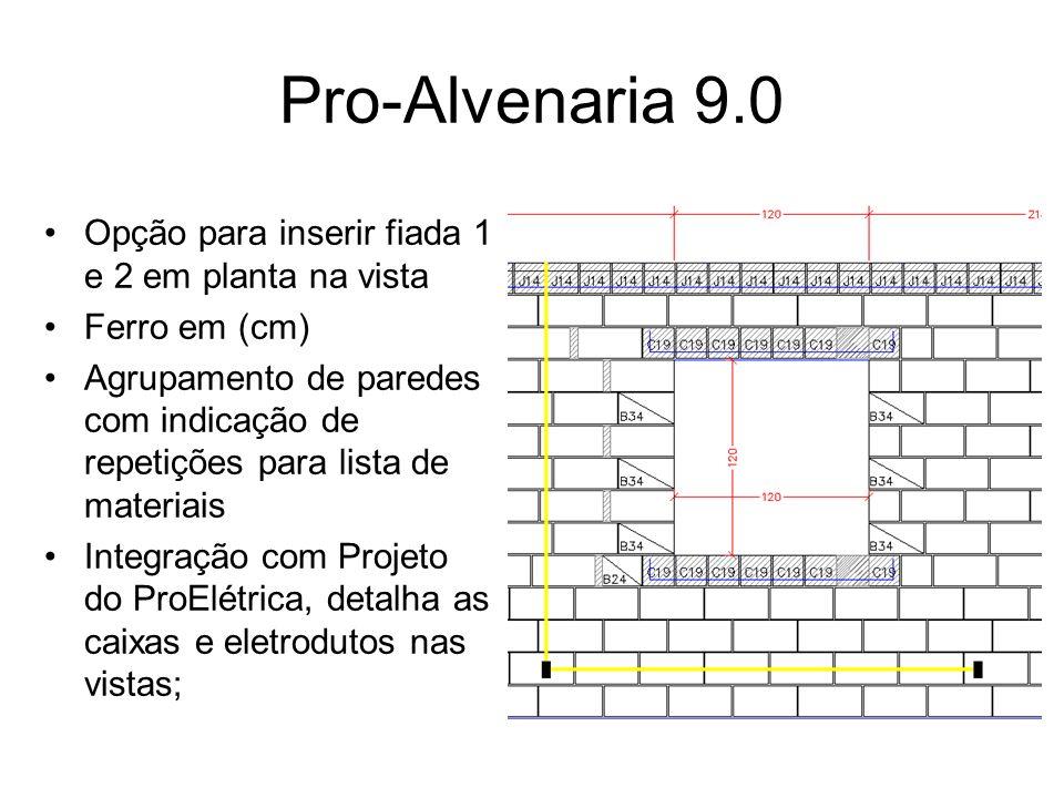 Pro-Alvenaria 9.0 Opção para inserir fiada 1 e 2 em planta na vista