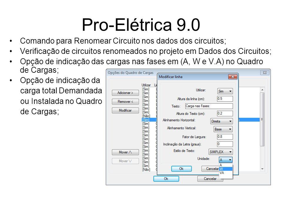 Pro-Elétrica 9.0 Comando para Renomear Circuito nos dados dos circuitos; Verificação de circuitos renomeados no projeto em Dados dos Circuitos;