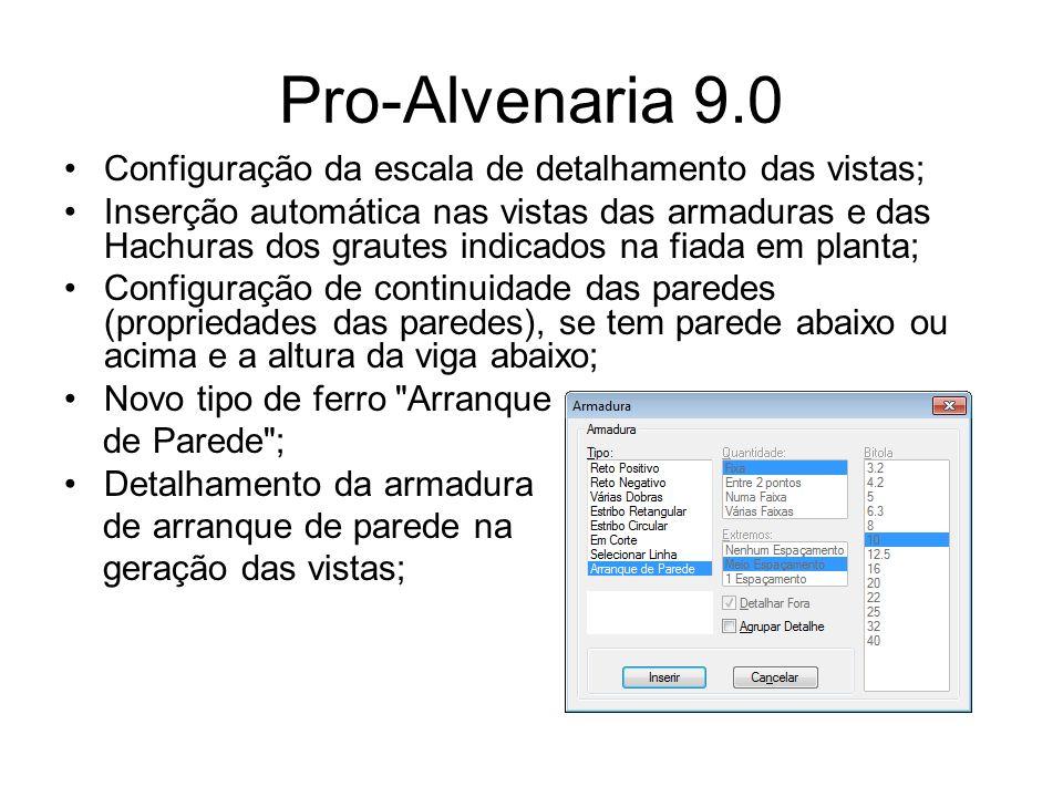 Pro-Alvenaria 9.0 Configuração da escala de detalhamento das vistas;