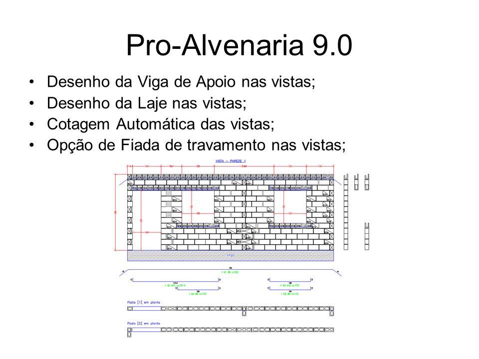 Pro-Alvenaria 9.0 Desenho da Viga de Apoio nas vistas;