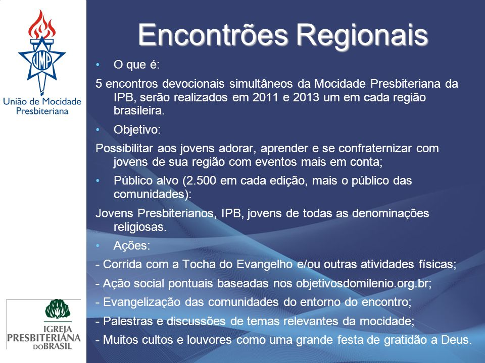 Encontrões Regionais O que é: