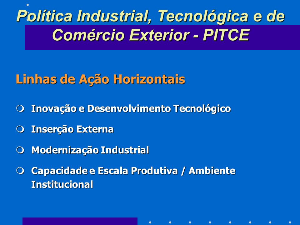 Política Industrial, Tecnológica e de Comércio Exterior - PITCE