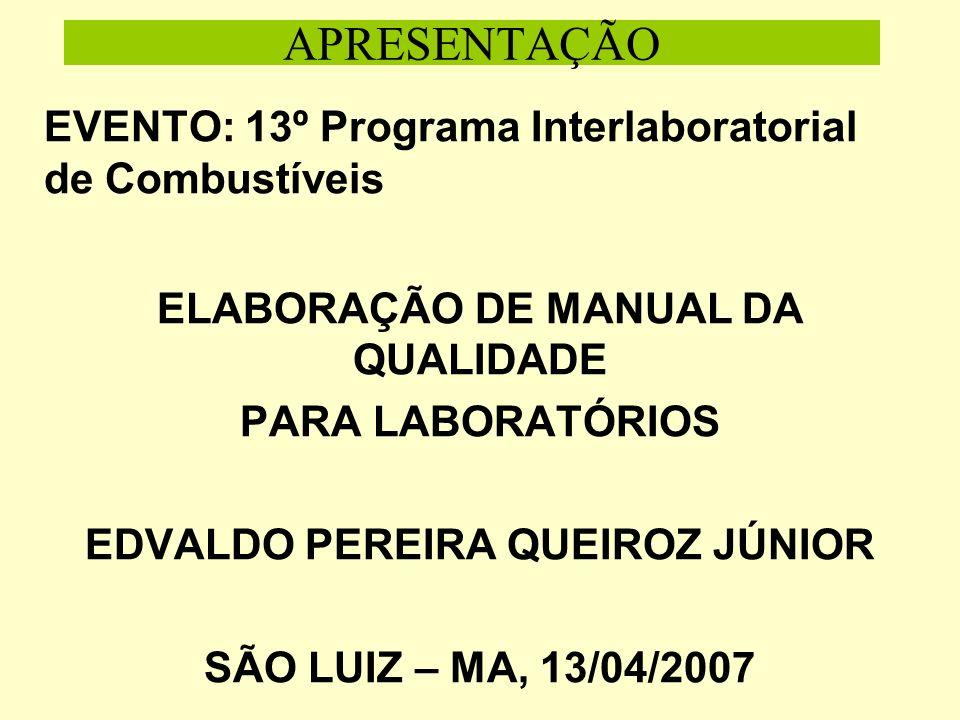 ELABORAÇÃO DE MANUAL DA QUALIDADE EDVALDO PEREIRA QUEIROZ JÚNIOR
