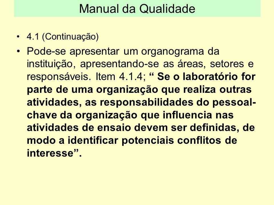 Manual da Qualidade 4.1 (Continuação)