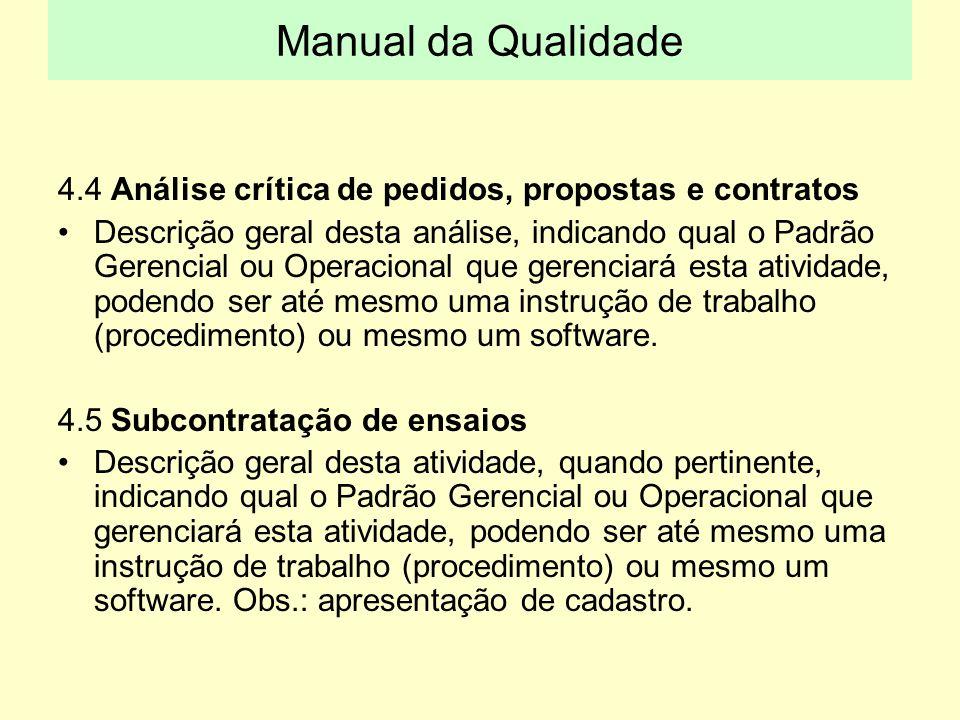 Manual da Qualidade 4.4 Análise crítica de pedidos, propostas e contratos.