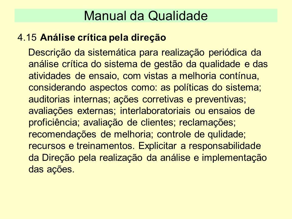 Manual da Qualidade 4.15 Análise crítica pela direção