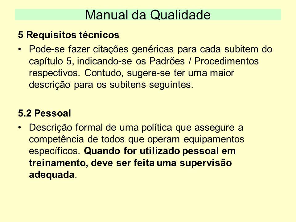 Manual da Qualidade 5 Requisitos técnicos