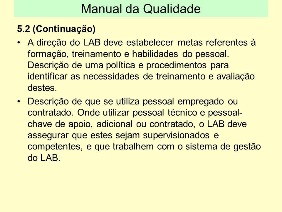 Manual da Qualidade 5.2 (Continuação)