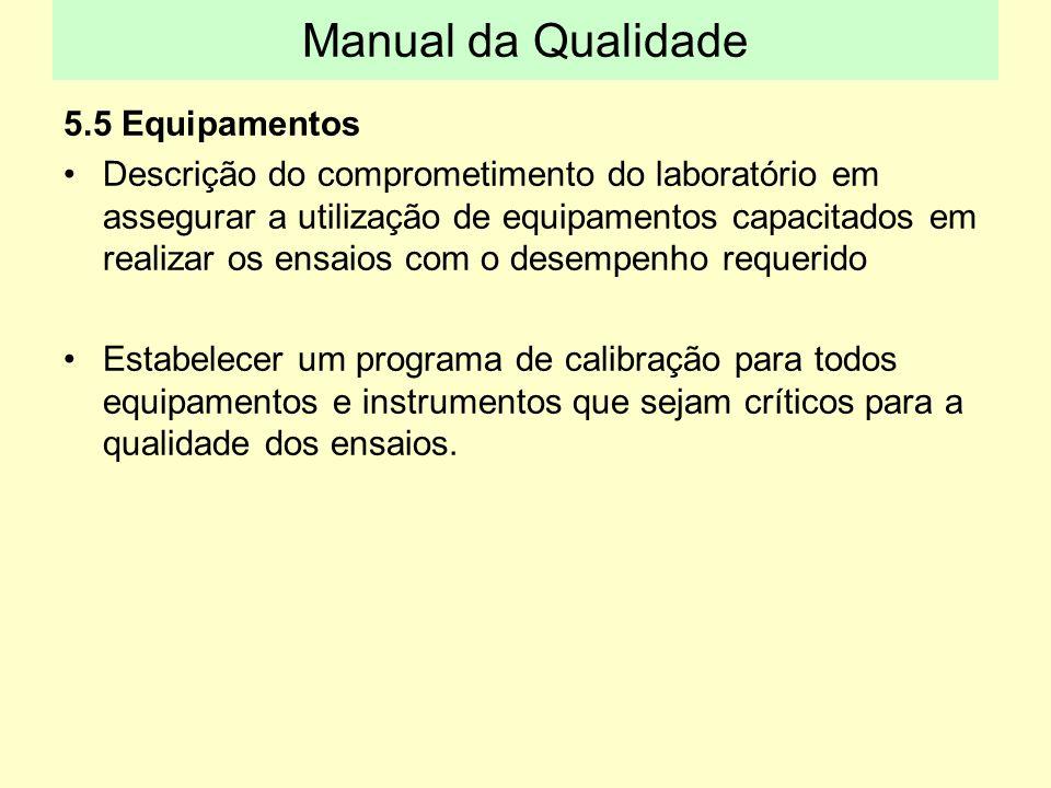 Manual da Qualidade 5.5 Equipamentos
