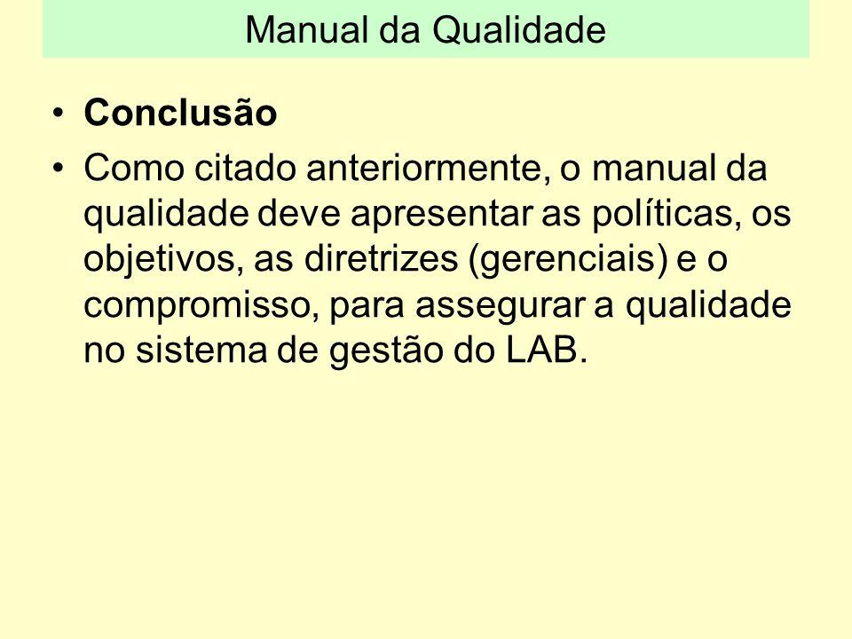Manual da Qualidade Conclusão.