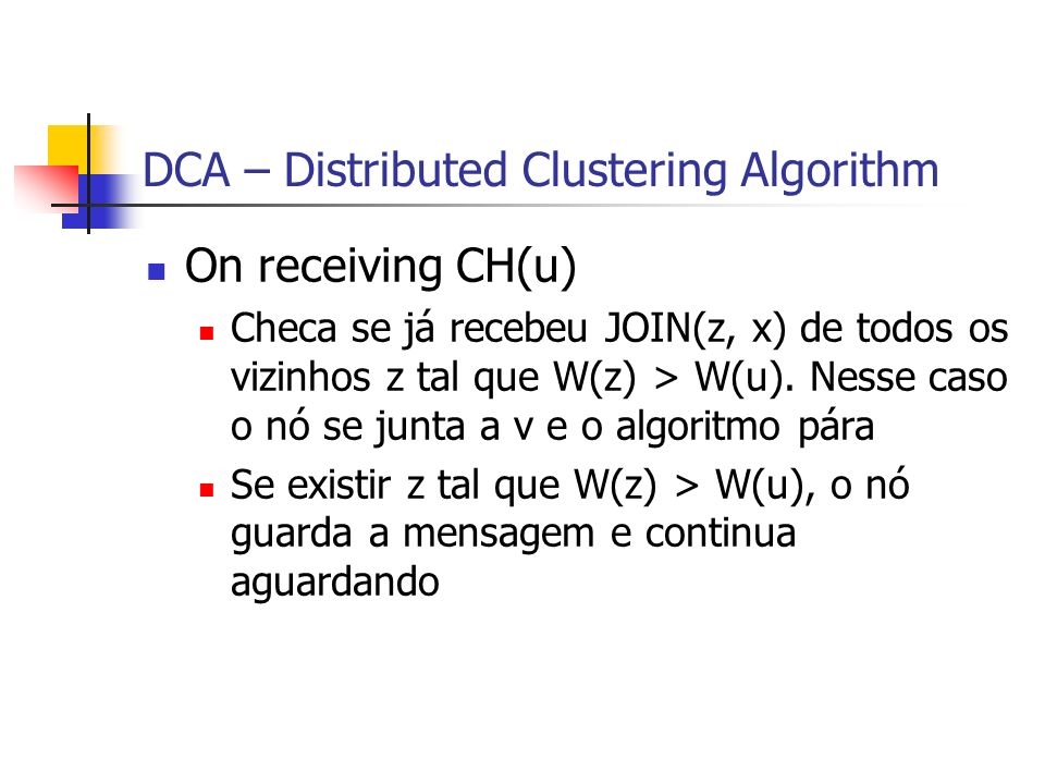 DCA – Distributed Clustering Algorithm