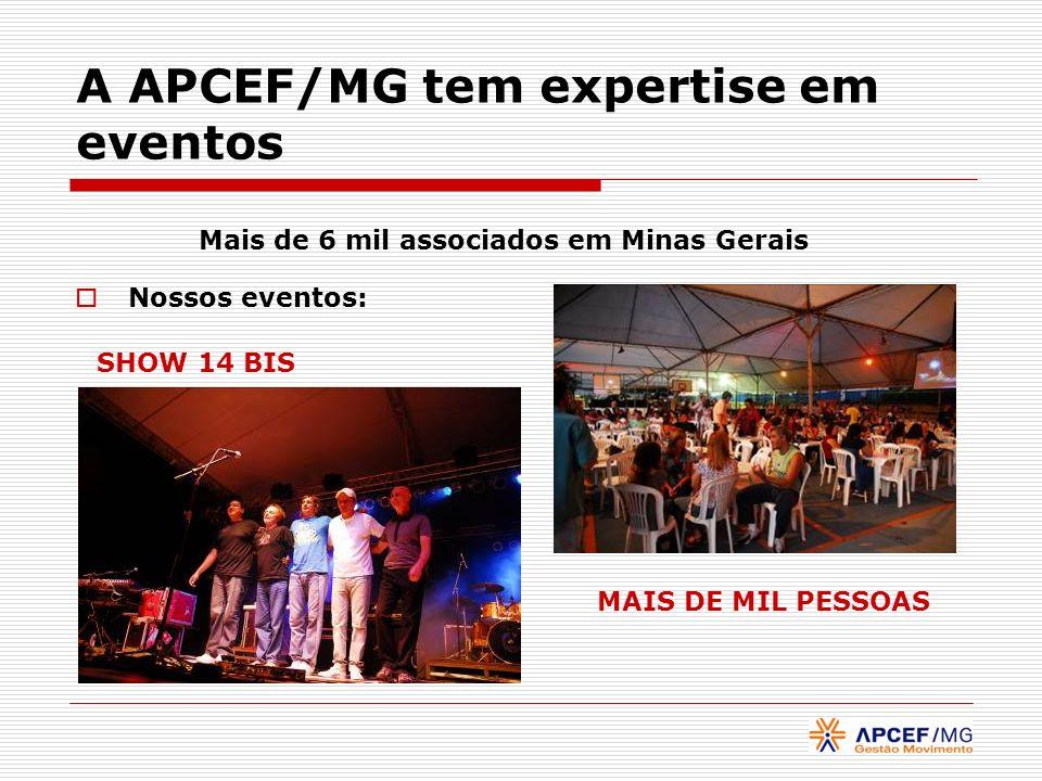 A APCEF/MG tem expertise em eventos