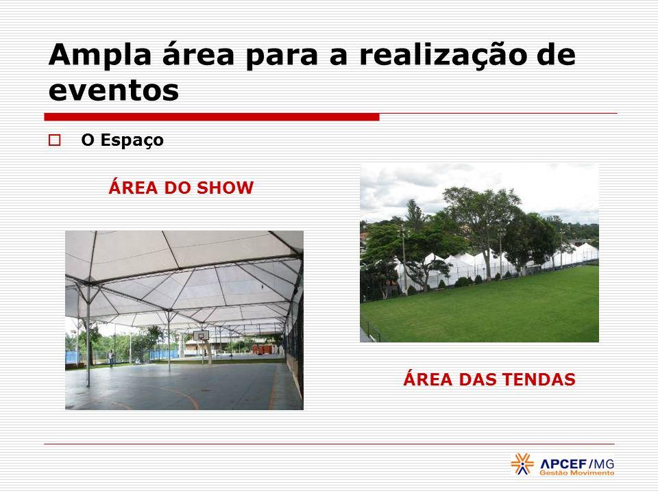 Ampla área para a realização de eventos