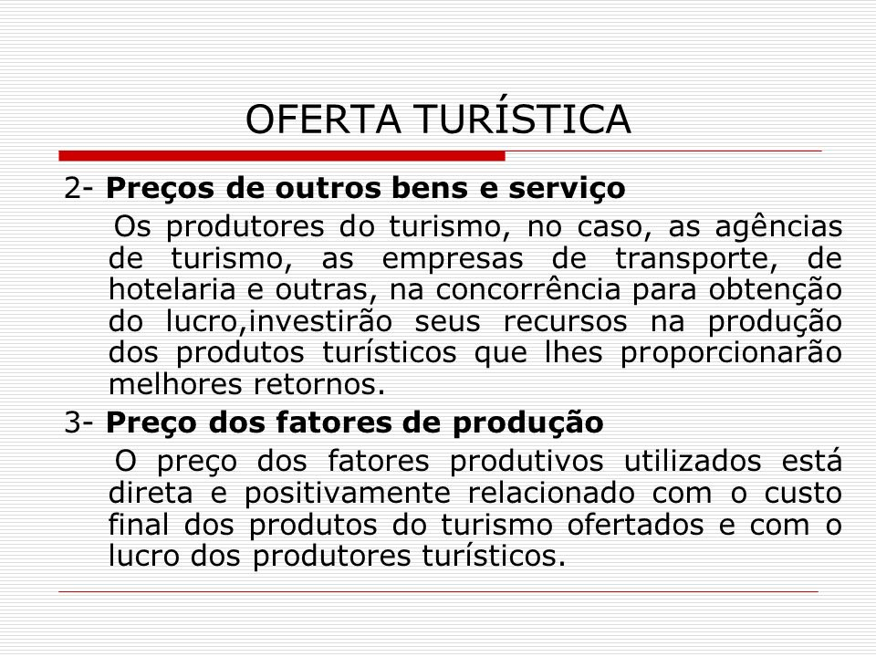 OFERTA TURÍSTICA 2- Preços de outros bens e serviço