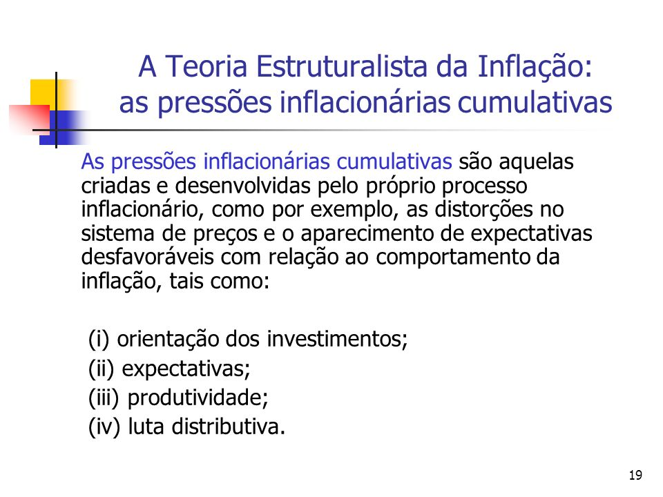 A Teoria Estruturalista da Inflação: as pressões inflacionárias cumulativas