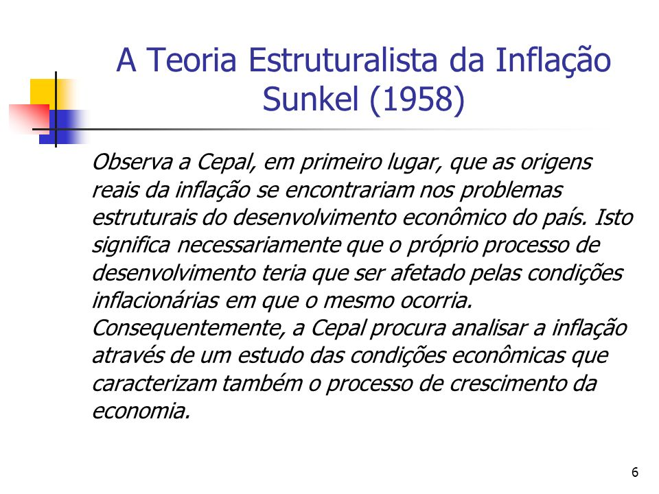 A Teoria Estruturalista da Inflação Sunkel (1958)
