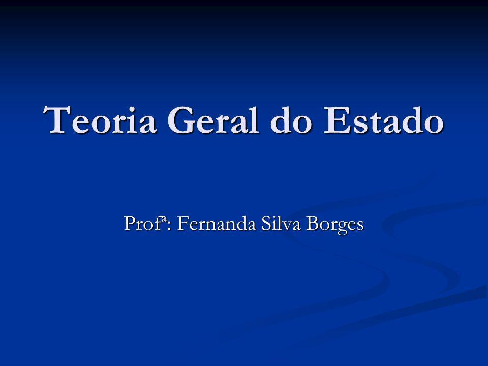 Profª: Fernanda Silva Borges
