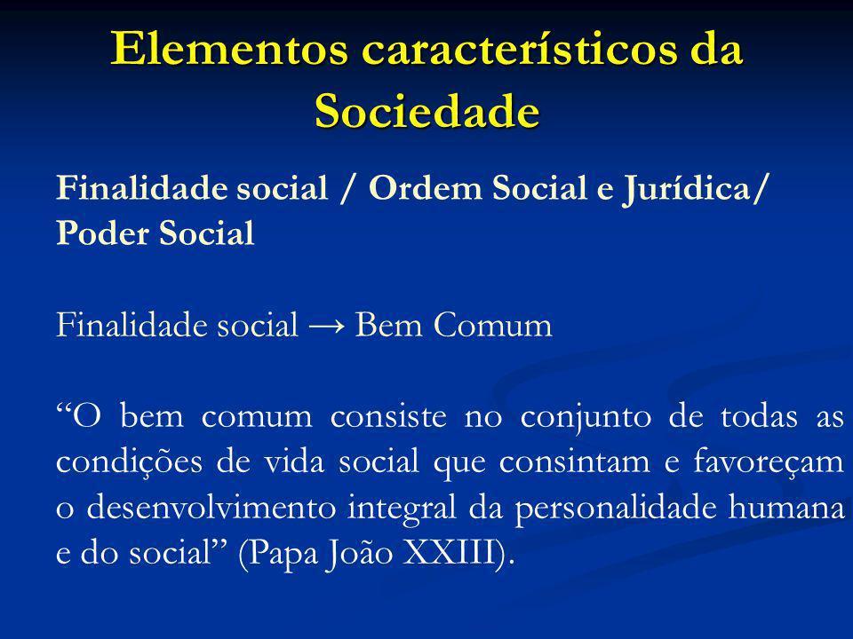 Elementos característicos da Sociedade