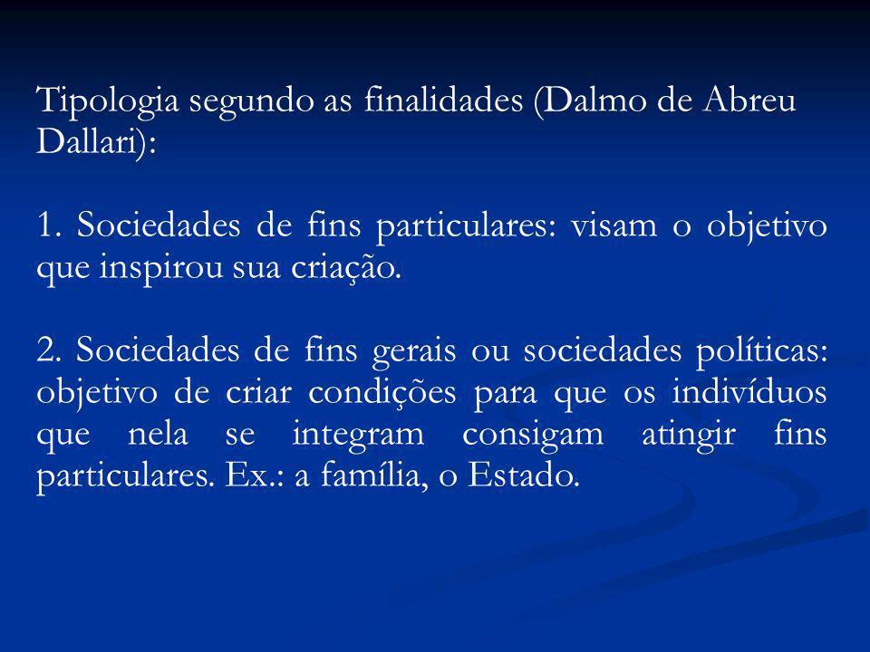 Tipologia segundo as finalidades (Dalmo de Abreu Dallari):