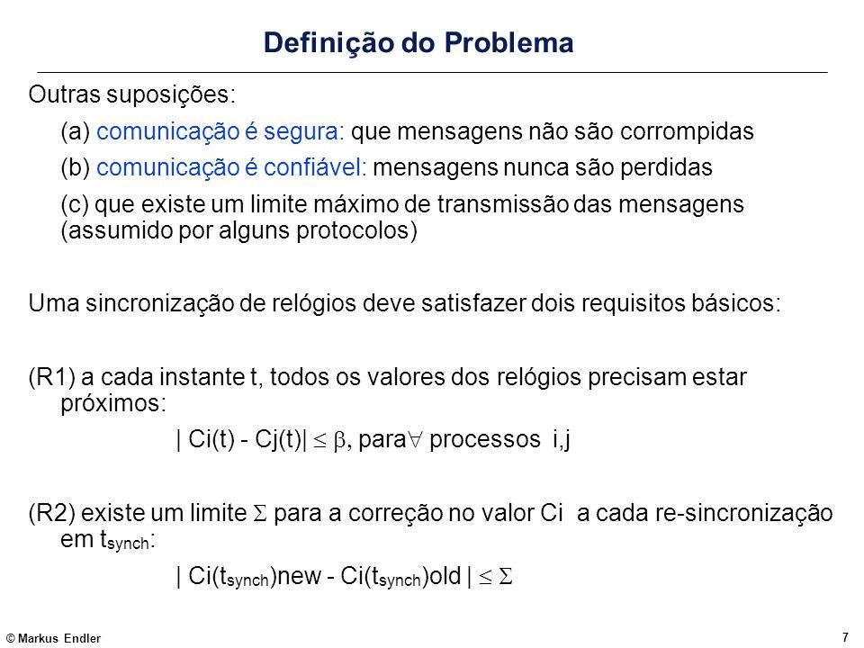 Definição do Problema Outras suposições: