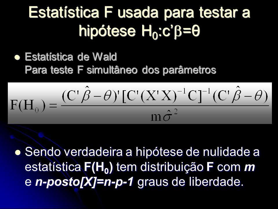Estatística F usada para testar a hipótese H0:c'=θ