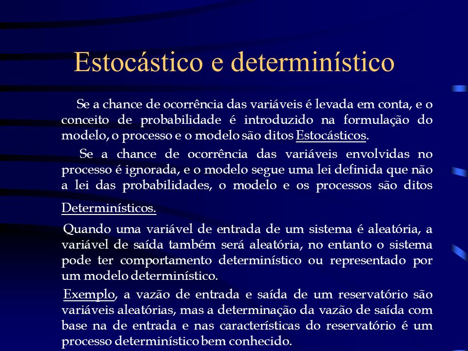 Estocástico e determinístico