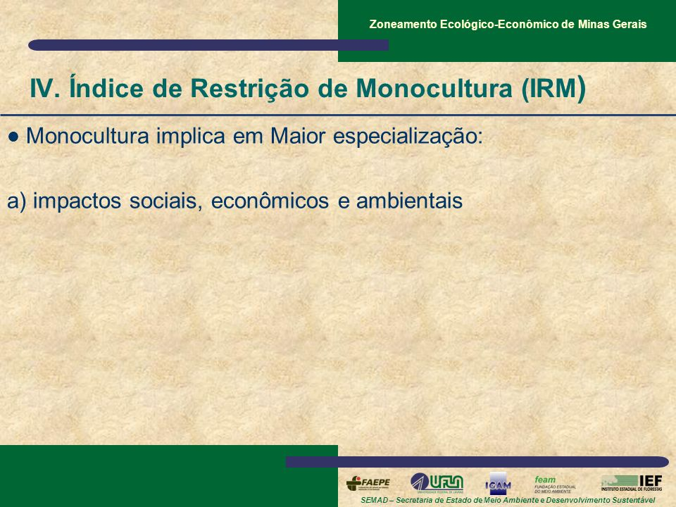 IV. Índice de Restrição de Monocultura (IRM)