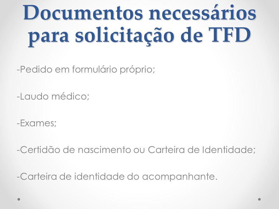 Documentos necessários para solicitação de TFD