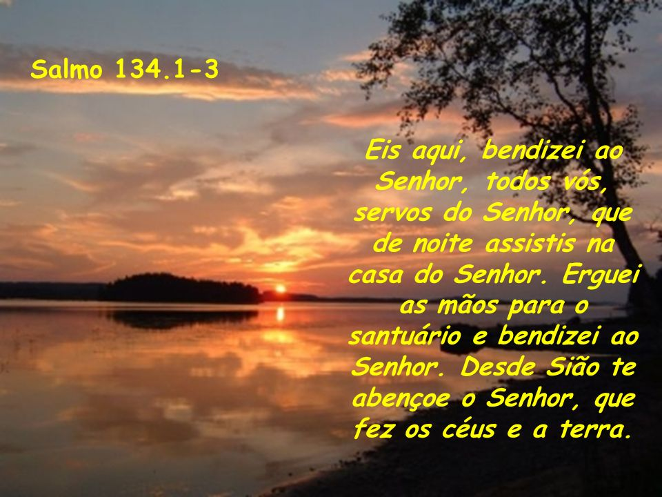Salmo 134.1-3