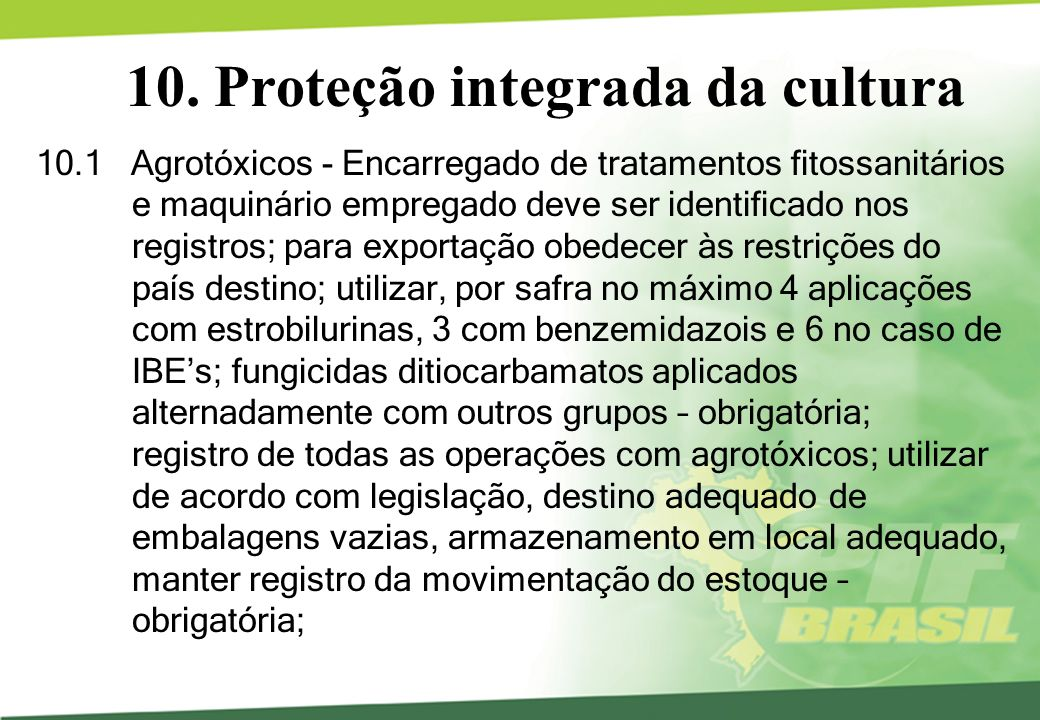 10. Proteção integrada da cultura