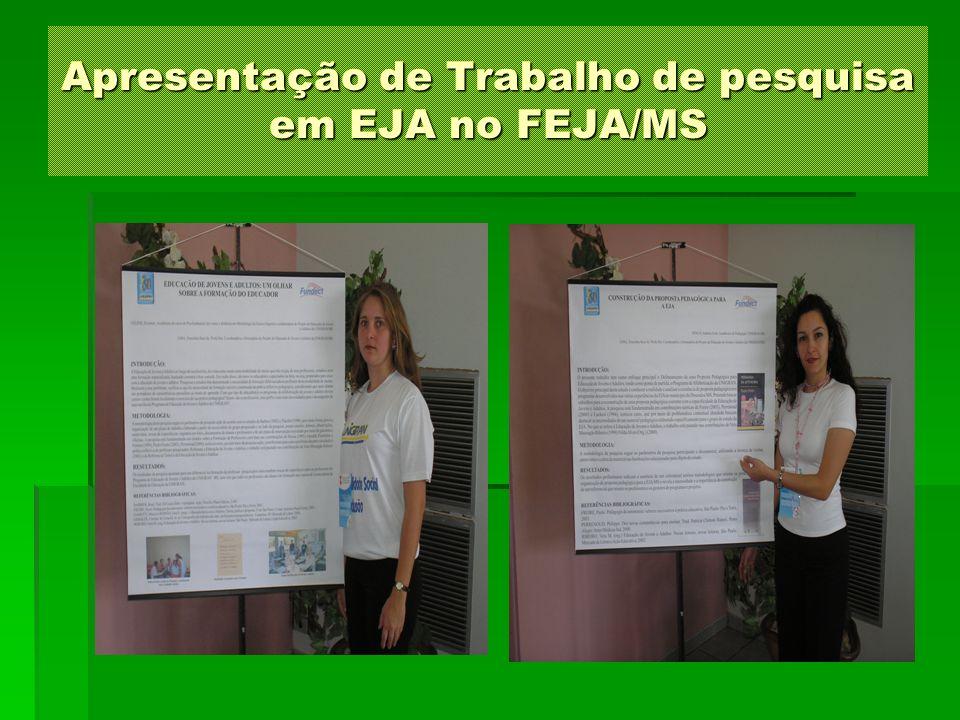 Apresentação de Trabalho de pesquisa em EJA no FEJA/MS