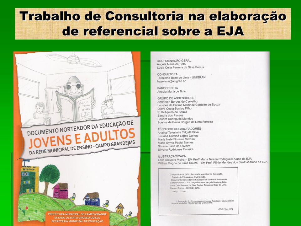Trabalho de Consultoria na elaboração de referencial sobre a EJA