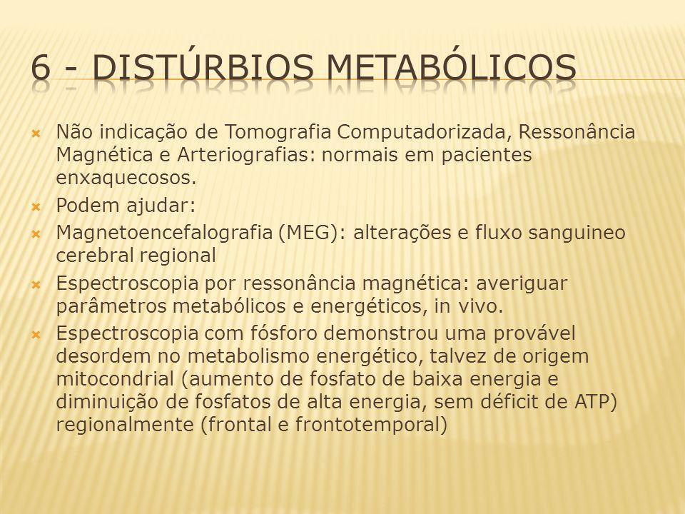 6 - Distúrbios metabólicos