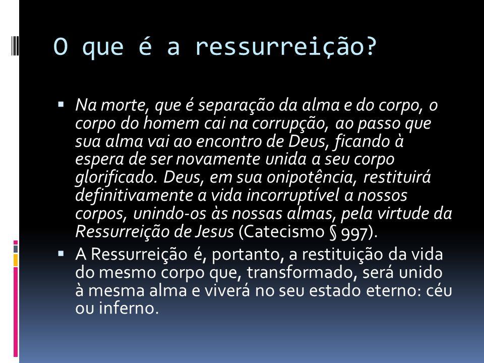 O que é a ressurreição