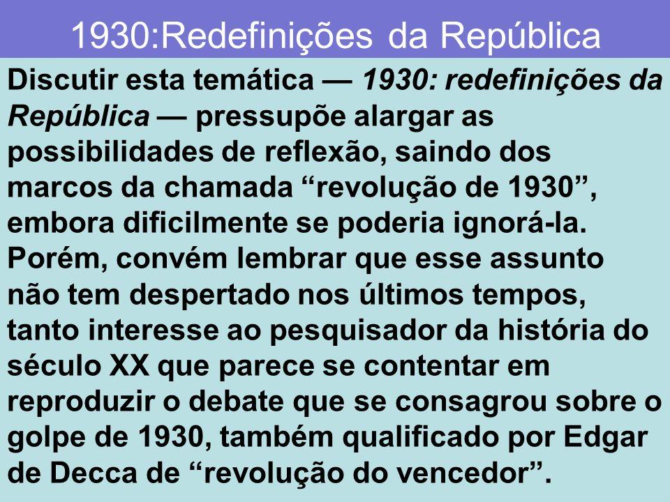 1930:Redefinições da República
