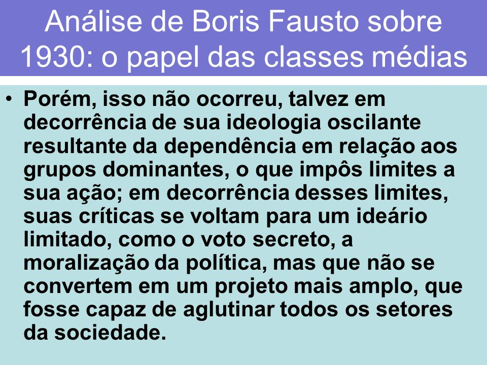 Análise de Boris Fausto sobre 1930: o papel das classes médias