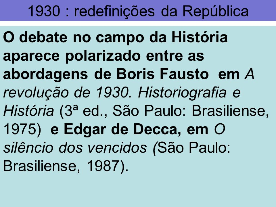 1930 : redefinições da República
