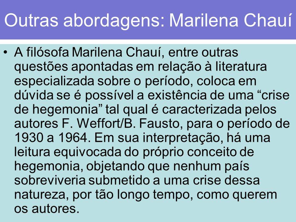 Outras abordagens: Marilena Chauí