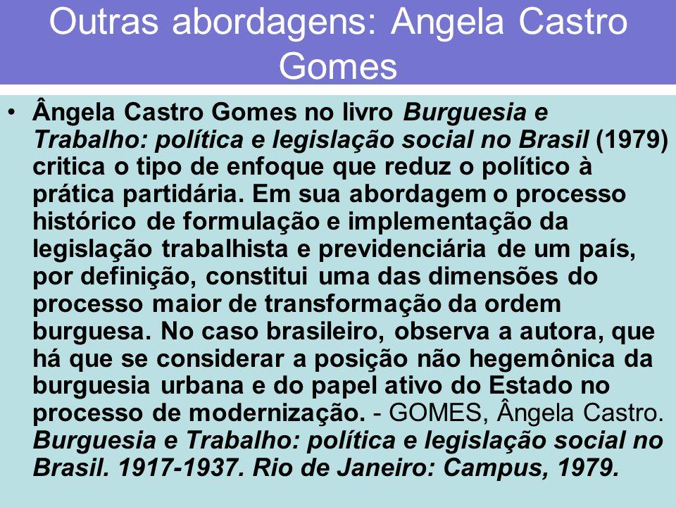 Outras abordagens: Angela Castro Gomes