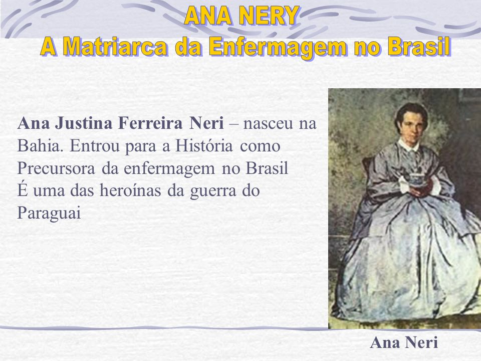A Matriarca da Enfermagem no Brasil