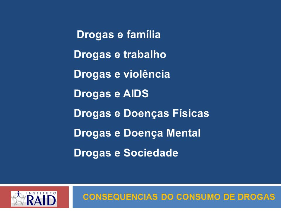 CONSEQUENCIAS DO CONSUMO DE DROGAS