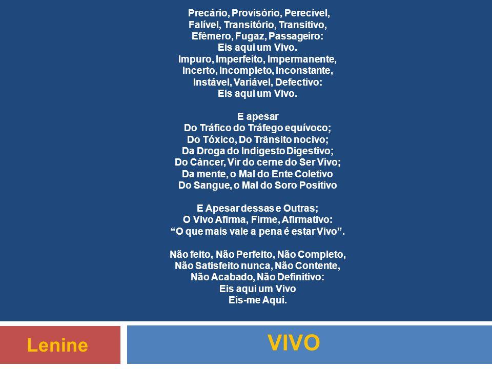 VIVO Lenine Precário, Provisório, Perecível,