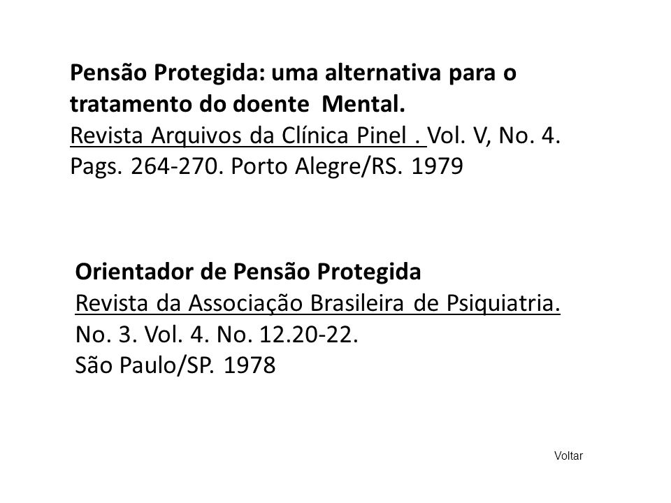 Pensão Protegida: uma alternativa para o tratamento do doente Mental.