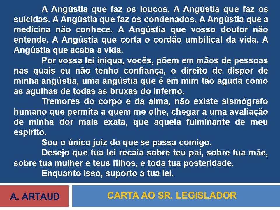 A. ARTAUD CARTA AO SR. LEGISLADOR