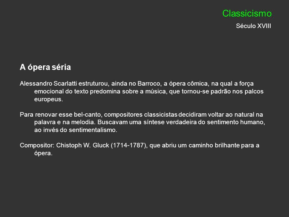 Classicismo Século XVIII