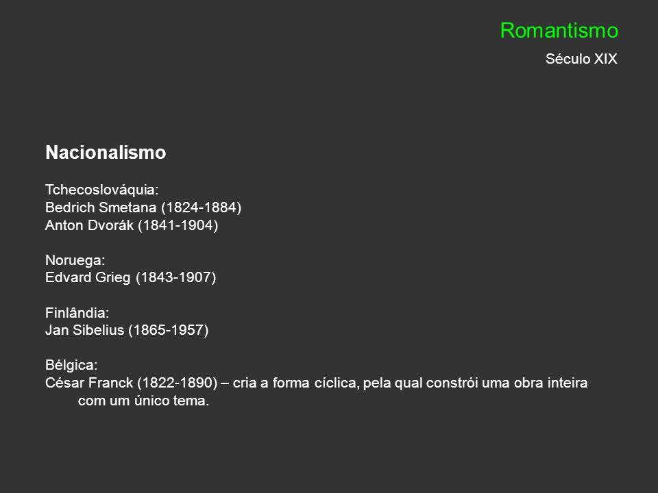 Romantismo Século XIX Nacionalismo Tchecoslováquia: