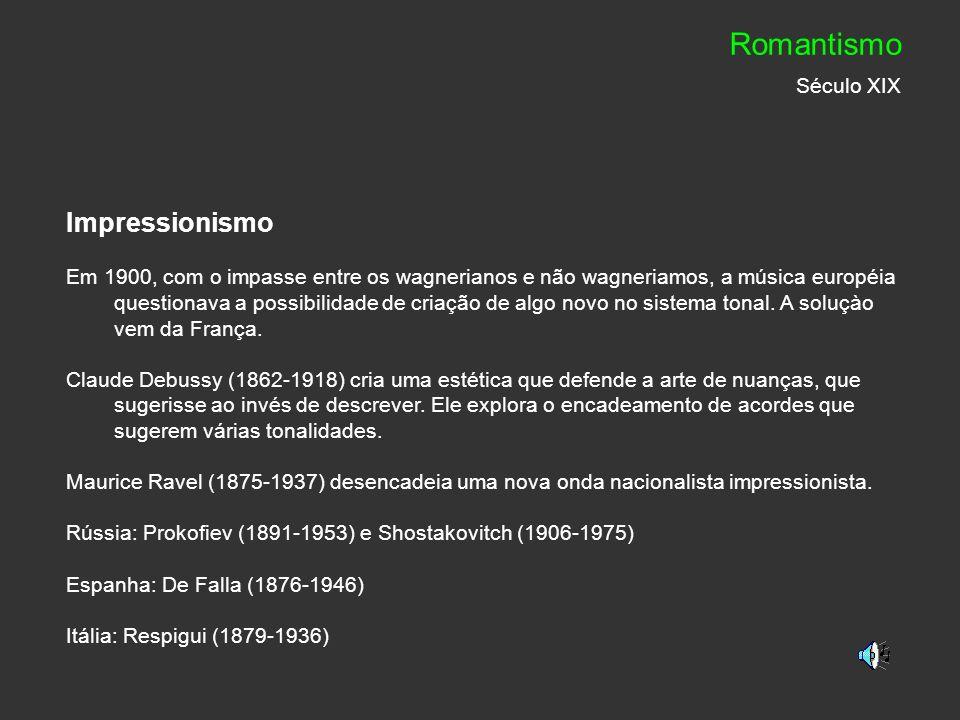 Romantismo Século XIX Impressionismo