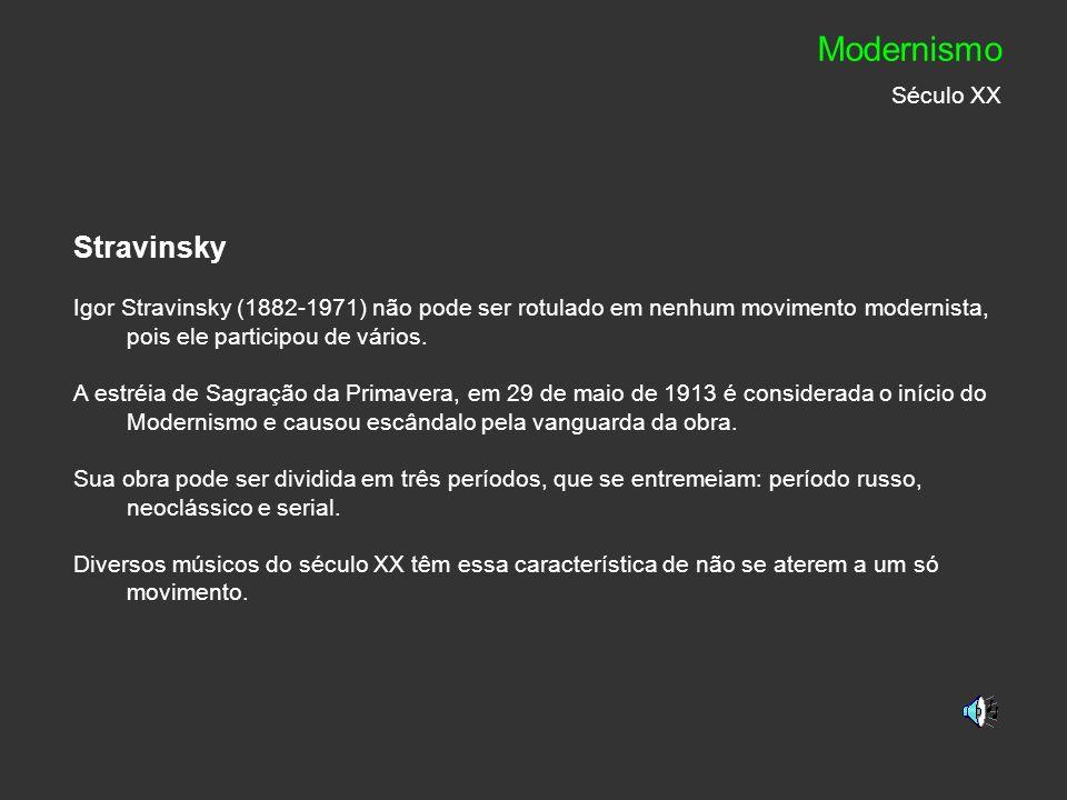 Modernismo Século XX Stravinsky