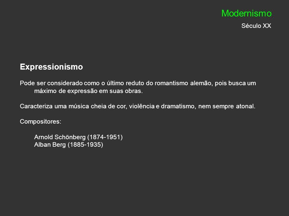 Modernismo Século XX Expressionismo